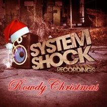 Callide, Dread MC, Kitcha, Dominator, Bass Brothers, Macky Gee, Replicant - A Rowdy Christmas