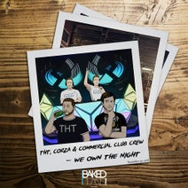 DJ THT & Justin Corza & Commercial Club Crew - We Own The Night