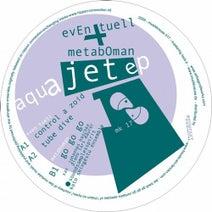 Even Tuell, Metaboman - Aqua Jet EP