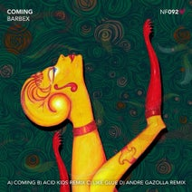 Barbex, Acid Kids, Andre Gazolla - Coming