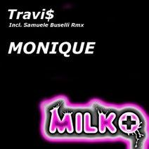 Travi$, Samuele Buselli - Monique
