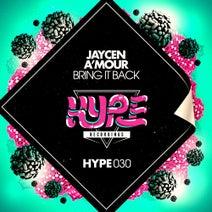 Jaycen A'Mour - Bring It Back
