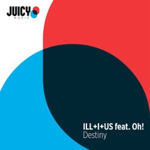 ILL+I+US, Oh! - Destiny