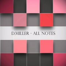 D.Miller, D.Miller - All Notes