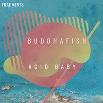 Buddhafish - Acid Baby