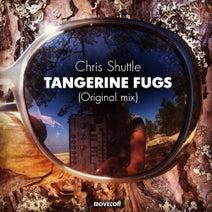 Chris Shuttle - Tangerine Fugs