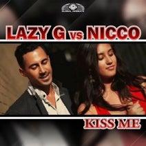 Lazy G vs. Nicco - Kiss Me
