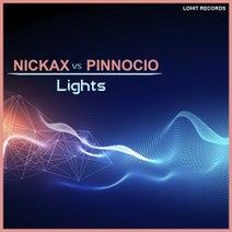 NICKAX, PINNOCIO - Lights