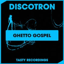 Discotron - Ghetto Gospel