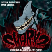 Marc DePulse, Several Definitions, Jerome Isma-Ae, Alastor, Peter Pardeike - Sharks