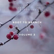 Rylan Taggart, Jerro, Deeparture (nl) - Root To Branch, Vol. 3