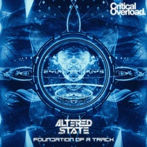 Altered State - Foundation Of A Track