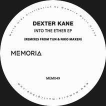 Dexter Kane, tIJN, Niko Maxen - Into the Ether