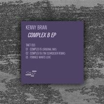 Kenny Brian, Tim Schroeder - Complex B EP