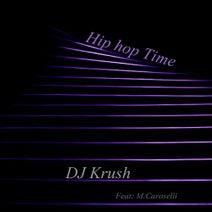 DJ Krush - Hip hop Time (feat. M.Caroselli)