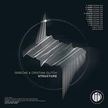 Cristian Glitch, Grieche - Structure