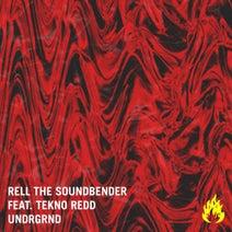 Rell The Soundbender, Tekno Redd - UNDRGRND
