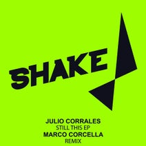 Julio Corrales, Marco Corcella - Still This EP