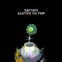 Taphari, Sixpress - Earth's No Fun