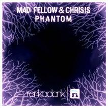 Mad Fellow, Chrisis, Mad Fellow & Chrisis, Zean, ZEKE BEATS - Phantom