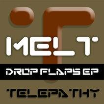 Melt - Drop Flaps EP