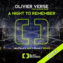 Olivier Verse, Alessa Silva, J-Family, Vantraxx - A Night To Remember Remixes