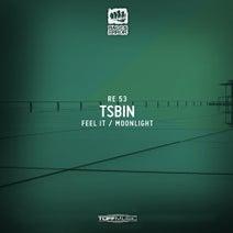 Tsbin - Feel It / Moonlight