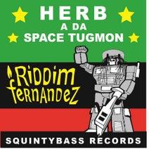 Riddim Fernandez - Herb a Da Tugman