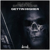 Dark Intentions - Getting Higher