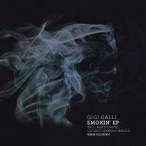 Gigi Galli, Max Durante, Luciano Lamanna - Smokin' EP