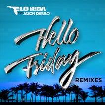 Jason Derulo, Flo Rida, AVNU, Khrebto, Owen Norton, Jawa - Hello Friday (feat. Jason Derulo)