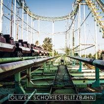 Oliver Schories - Blitzbahn
