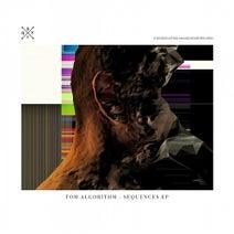 Tom Algorithm - Sequences EP