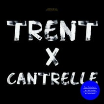 Trent Cantrelle - Nice & Close EP