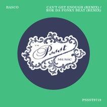 Jark Prongo, Basco, Craft - Can't Get Enough / Rok Da Fonky Beat - Remixes
