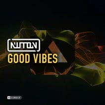 Nuton - Good Vibes