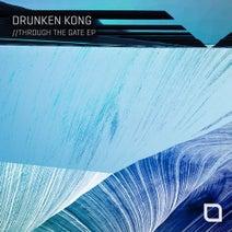 Drunken Kong - Through The Gate EP