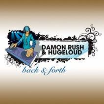 Damon Rush, Hugeloud - Back & Forth