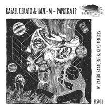 Haze-M, Rafael Cerato, Paride Saraceni, Kiko - Paprika EP
