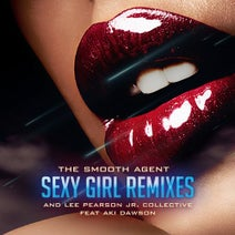 Aki Dawson, Lee Pearson Jr. Collective, The Smooth Agent, Ground Oaks - Sexy Girl (REMIXES)