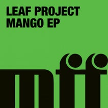 Leaf Project, Justin Harris, Lil' Mark, The Outfit - Mango