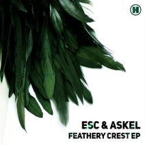 ESC, Askel - Feathery Crest EP