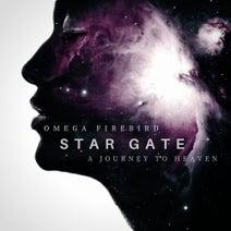 Omega Firebird - Star Gate - A Journey to Heaven