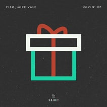 Mike Vale, Piem - Givin' EP