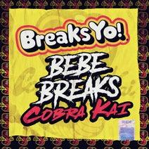 Bebe Breaks - Cobra Kai