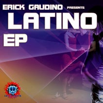 Erick Gaudino, Kaue Bueno - Latino EP