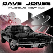 Dave Jones - Muscle Car EP