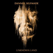 Danniel Selfmade - Unknown Land