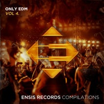 Albert Breaker, ocha, Betcon, Exiled, HYYPR, Secret Bandits, Shadw, Zone, Jeremy Prisme, Vlad Rusu, Macbass, Melodie Rush - Only EDM Vol. 4