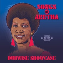 Sandra Cross, The Wild Bunch, Aisha, Jocelyn Brown, The Robotiks, Just Dale, Carroll Thompson, Susan Cadogan, Deborahe Glasgow, Mad Professor, Joe Ariwa - Songs of Aretha